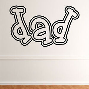 Dad Quote Wall Sticker Decal Transfer Home Father  Vinyl UK