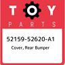 52159-52620-A1 Toyota Cover, rear bumper 5215952620A1, New Genuine OEM Part