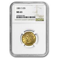 1881-S $5 Liberty Gold Half Eagle MS-63 NGC