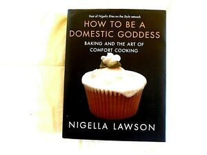 How To Be A Domestic Goddess Nigella Lawson 2001-Hbdj/1st/Very Good+++ Condition