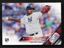 2016 Topps Baseball # 265 LUIS SEVERINO RC Rookie New York Yankees