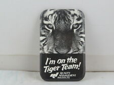 Vintage Union Pin - Team Tiger Quality Management Institute - Metal Pin