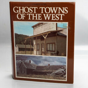 Ghost Towns of the West Lambert Florin Hardcover - Original Edition