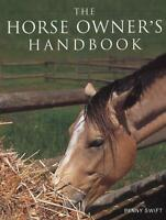 The Horse Owner's Handbook Owners Hand New Book [Paperback]