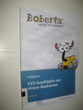 Roberta - EV3-Geschöpfe aus einem Baukasten von Fay Rhodes (2014, Taschenbuch)
