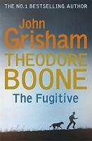 Theodore Boone: The Fugitive: Theodore Boone 5, Grisham, John, Very Good Book