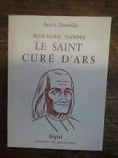 Jean-Marie Vianney  le saint curé d'Ars / Andrée Duvouldy