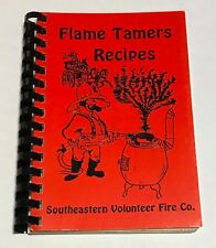 Flame Tamers Recipes Southeastern Volunteer Fire Co. Cookbook Hellertown PA 1995