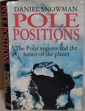 POLE POSITIONS Polar Regions & the Future of the Planet. Arctic Antarctic