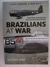 Brazilians at War : Brazilian Aviation in the Second World War