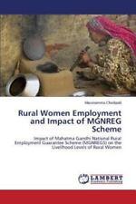 Rural Women Employment and Impact of Mgnreg Scheme by Chodipalli Masenamma...