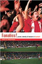 NEW Fanatics: Power, Identity and Fandom in Football
