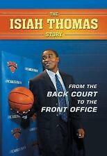From the Back Court to the Front Office: The Isiah Thomas Story-ExLibrary