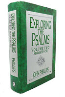 John Phillips EXPLORING THE PSALMS :   Volume Two - Psalms 89-150 2nd Edition 1s