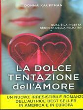 The Sweet Temptation of Love Kauffman Donna TRE60 2015 Narrativa TRE60