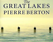 The Great Lakes by Pierre Berton (1996 Hardcover) Illustrated Photography Travel