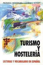 Turismo Y Hosteleria: Lecturas Y Vocabulario En Espa?ol, (Tourism and Hotel