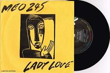 "MEO 245 - LADY LOVE - 7"" 45 VINYL RECORD w WRAP SLV - 1980"