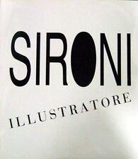 Benzi F., Sironi A., Sironi illustratore. Catalogo ragionato. De Luca 1988