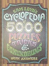Sam Loyd's Cyclopedia of 5000 Puzzles Tricks and Conundrums with Answers: By ...