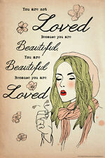 BEAUTIFUL BECAUSE YOU ARE LOVED Young Woman Inspirational Wall Poster
