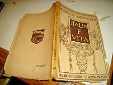 ITALIA E VITA di G. D'ANNUNZIO - PRESSO LA FIONDA IN ROMA MCMXX - EPOPEA FIUMANA