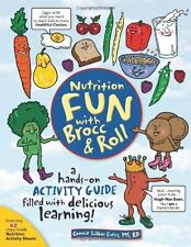Nutrition Fun With Brocc & Roll: A Hands-on Activi