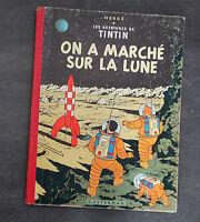 BD Tintin On a marché sur la lune Hergé édition B33 de 1963