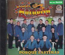 Banda Mocorito De Los Hermanos Pacheco Porque Lastimas CD New Nuevo