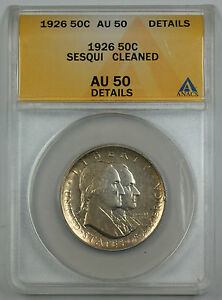 1926 Sesqui Commemorative Silver Half Dollar Coin ANACS AU 50 Detail Cleaned (B)