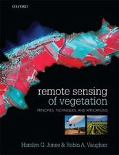 Remote Sensing of Vegetation : Principles, Techniques, and Applications by...