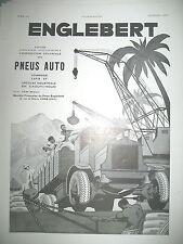 PUBLICITE DE PRESSE ENGLEBERT PNEU CAMION COLONIALE FRENCH ADVERTISING 1931