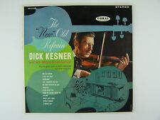 """Dick Kesner & His Magic Stradivarius And Orchestra - The """"New"""" Old Refrain Vinyl"""