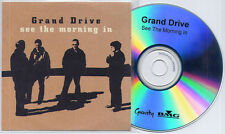 GRAND DRIVE See The Morning In 2002 UK 10-track promo test CD