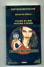 De Villiers SAS-CICLONE ALL'ONU-MISSIONE A SAIGON Mondadori 2005 Segretissimo