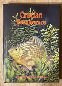 Crucian Renaissance Fishing Book No Carp Pike Barbel Chris Turnbull Chris Yates