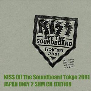 4B KISS Off The Soundboard Tokyo 2001 JAPAN ONLY 2 SHM CD EDITION