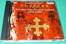Rachmaninoff # Vespers Budapest Tomkins Vocal Ensemble J Dobra (Hungaroton) CD
