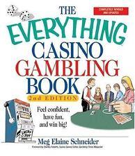 The everything casino gambling book REVISED 2nd ed Meg Schneider Win Big