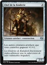 MTG Magic KLD - Chief of the Foundry/Chef de la fonderie, French/VF