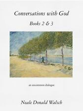 Very Good, Conversations with God, Books 2 & 3: An Uncommon Dialogue, Walsch, Ne