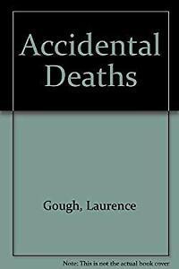 Accidental Deaths Paperback Laurence Gough