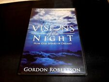 VISIONS OF THE NIGHT Gordon Robertson DVD How God Speaks in Dreams FAST FREE S&H
