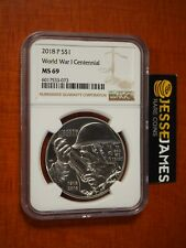 2018 P $1 Uncirculated Silver World War 1 Wwi Commemorative Dollar Ngc Ms69