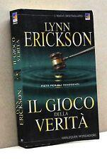 Il gioco della verità - L. Erickson [Libro, Harlequin Mondadori]
