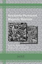 Hexaferrite Permanent Magnetic Materials [Materials Research Foundations]