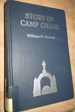 HB Book: The Story of Camp Chase by William H. Knauss