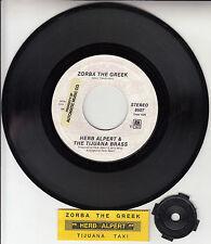 "HERB ALPERT  Zorba The Greek & Tijuana Taxi 7"" 45 record + juke box title strip"