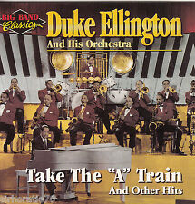 "DUKE ELLINGTON & ORCHESTRA Take The ""A"" Train & Other Hits CD - New"