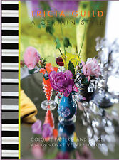 A Certain Style, Very Good Condition Book, Tricia Guild, ISBN 9781844008452